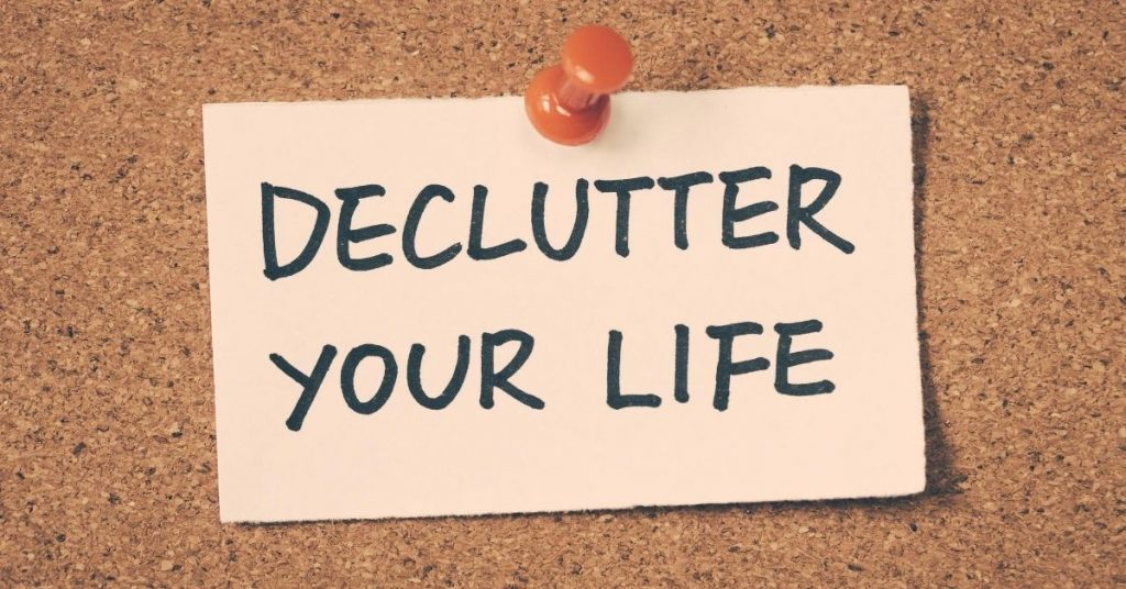 Declutter Your Life Note - How to Quickly Declutter Your Home