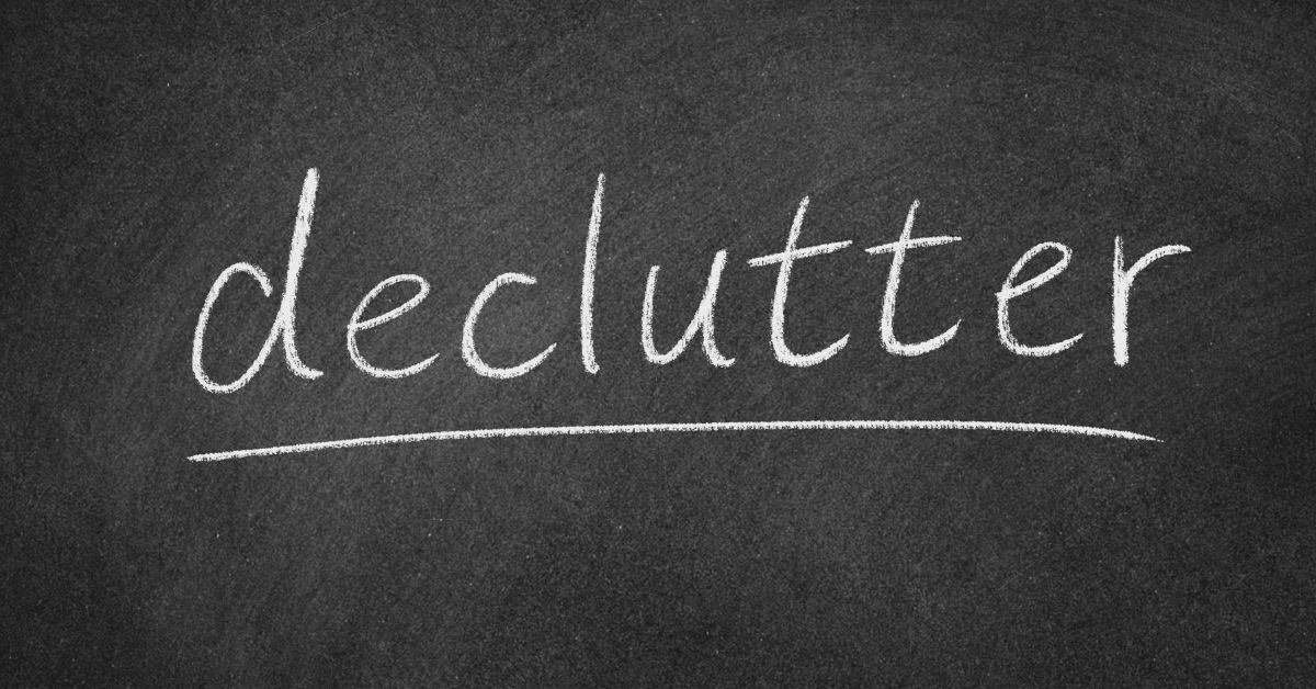 Declutter written on Blackboard - How to Quickly Declutter Your Home - Clean and Tidy Living