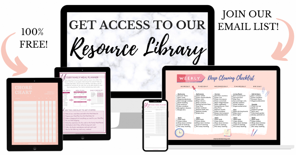Get Access to Our Resource Library - Subscribe - Clean and Tidy Living