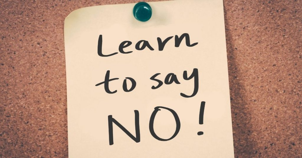 Learning to Say No to Save Time - Clean and Tidy Living
