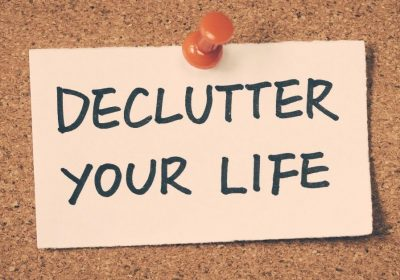 Declutter Your Life Note - How to Quickly Declutter Your Home - Clean and Tidy Living
